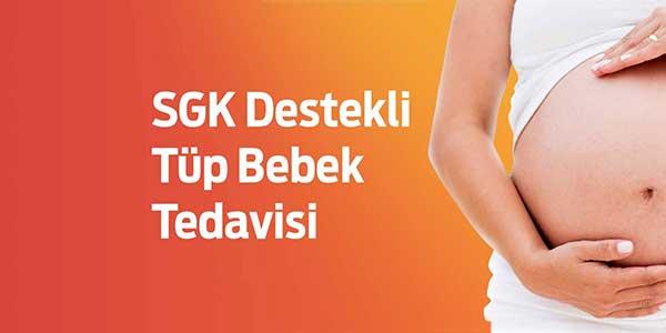 Tüp Bebek Tedavisinde SGK Desteği